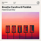 Hotel (Club Mix) by Breathe Carolina