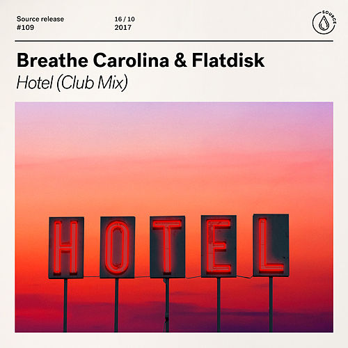 Hotel (Club Mix) by Breathe Carolina