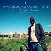 Sonatas, Songs and Spirituals by Various Artists