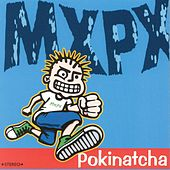 Play & Download Pokinatcha by MxPx | Napster