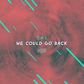We Could Go Back (The ShareSpace Australia 2017) von Tai