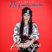 No Queda Nada by Penelope