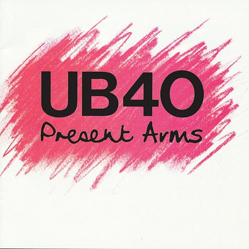 Play & Download Present Arms by UB40 | Napster