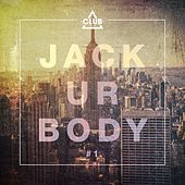 Jack Ur Body #1 by Various Artists