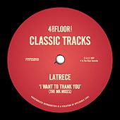 I Want To Thank You (The MK Mixes) by LaTrece