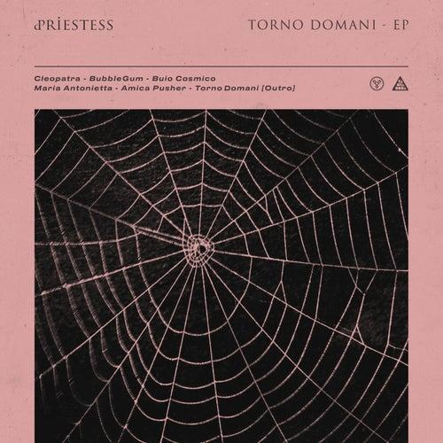 Torno Domani - EP di Priestess