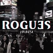 Shibuya by The Rogues (Celtic)