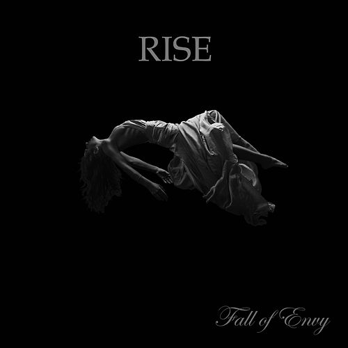Rise by Fall of Envy