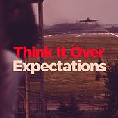 Think It Over / Expectations by WILD CHILD