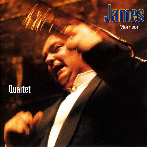 Play & Download Quartet by James Morrison (Jazz) | Napster