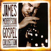 Play & Download Gospel Collection by James Morrison (Jazz) | Napster