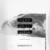 Como En El Cielo (feat. Marcos Brunet) by Generación 12