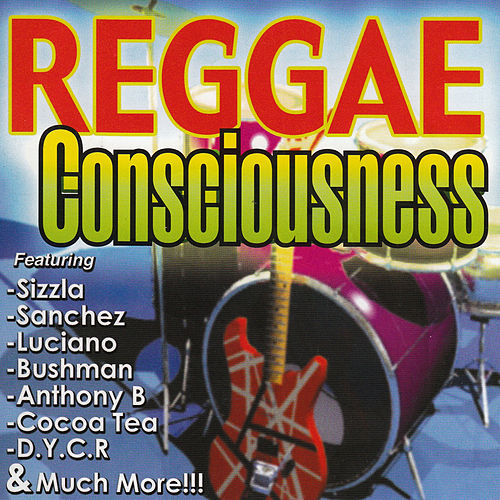 Play & Download Reggae Consciousness by Various Artists | Napster