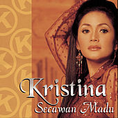 Play & Download Secawan Madu by Kristina | Napster