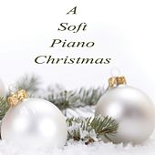 A Soft Piano Christmas by The O'Neill Brothers Group