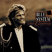 Play & Download 21st Century by Blue System | Napster