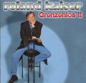 Play & Download Grenzenlos 2 by Roland Kaiser | Napster