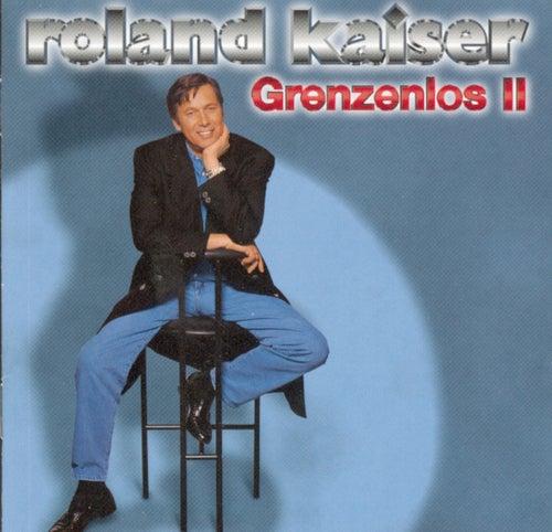 Grenzenlos 2 by Roland Kaiser
