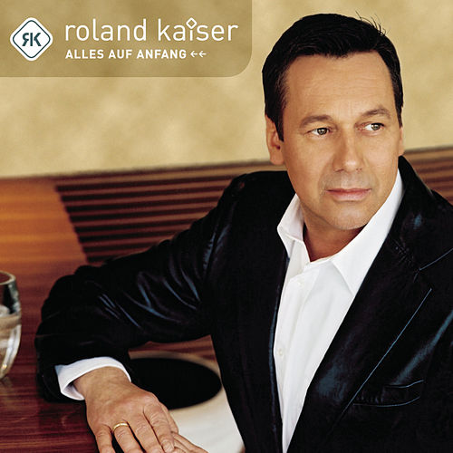 Play & Download Alles auf Anfang by Roland Kaiser | Napster