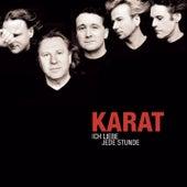 Play & Download Ich liebe jede Stunde - 25 Jahre Karat by Karat | Napster
