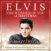 The Wonder of You & Christmas with Elvis and the Royal Philharmonic Orchestra von Elvis Presley