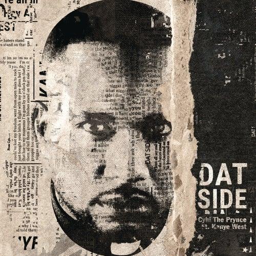 Dat Side by Cyhi Da Prynce