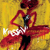 Play & Download Un Toque Latino by Kassav' | Napster