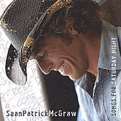 Play & Download Songs for Saturday Night by Sean Patrick McGraw | Napster