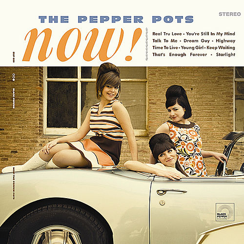 Play & Download Now! by The Pepper Pots | Napster