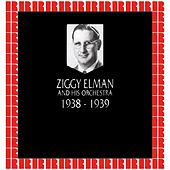 In Chronology - 1938-1939 by Ziggy Elman & His Orchestra