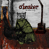 Play & Download The Death Of Day by O'Brother | Napster
