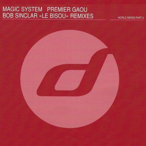 Premier gaou (Le bisou remixes) by Magic System