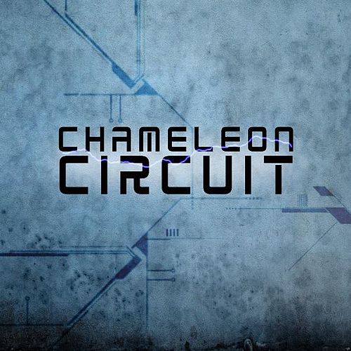Play & Download Chameleon Circuit by Chameleon Circuit | Napster