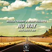 No Way (Alex Guesta Mix) by Nicola Fasano