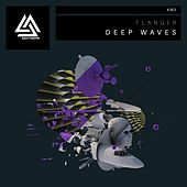 Deep Waves - Single by Flanger