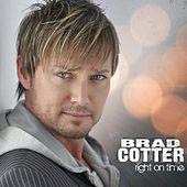 Play & Download Right On Time by Brad Cotter | Napster
