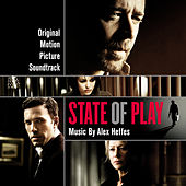 Play & Download State Of Play - Original Motion Picture Soundtrack by Alex Heffes | Napster