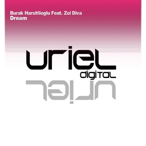 Dream (feat. Zoi Diva) by Burak Harsitlioglu