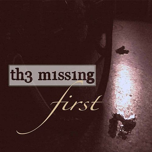 Play & Download First by Th3 M1ss1ng | Napster