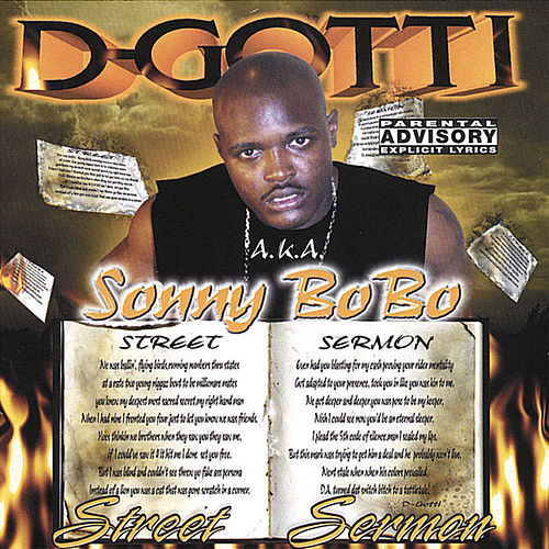 Street Sermon by D-Gotti