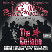 Tha Collabo - Wreckshop Wolfpack by Big Pokey