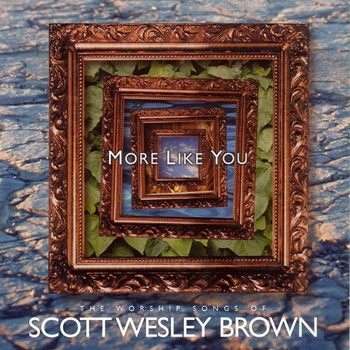 Play & Download More Like You by Scott Wesley Brown | Napster