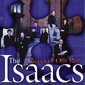 Play & Download Pieces Of Our Past by The Isaacs | Napster