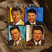 Play & Download Stories by The Bishops (Gospel) | Napster