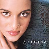 Play & Download Anoushka by Anoushka Shankar | Napster