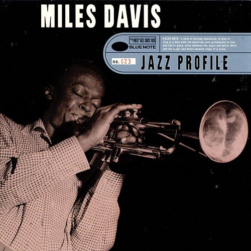 Jazz Profile by Miles Davis