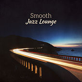 Smooth Jazz Lounge – Autumn Vibes, Jazz Session, Lounge 2017, Piano Bar by Smooth Jazz Sax Instrumentals