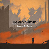 Love & Pain (Acoustic) by Kevin Simm