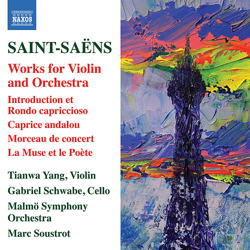 Saint-Saëns: Works for Violin & Orchestra by Tianwa Yang