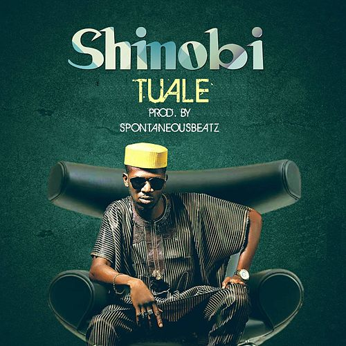 Tuale by Shinobi